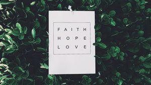 Preview wallpaper faith, hope, love, inscription
