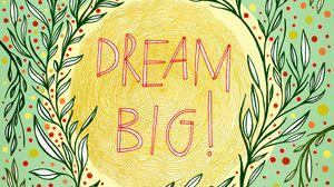 Preview wallpaper inscription, dreams, patterns, circles, leaves