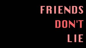 Preview wallpaper inscription, friends, lies, loyalty, dedication