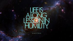 Preview wallpaper life, inscription, quote, phrase, humility, galaxy, space