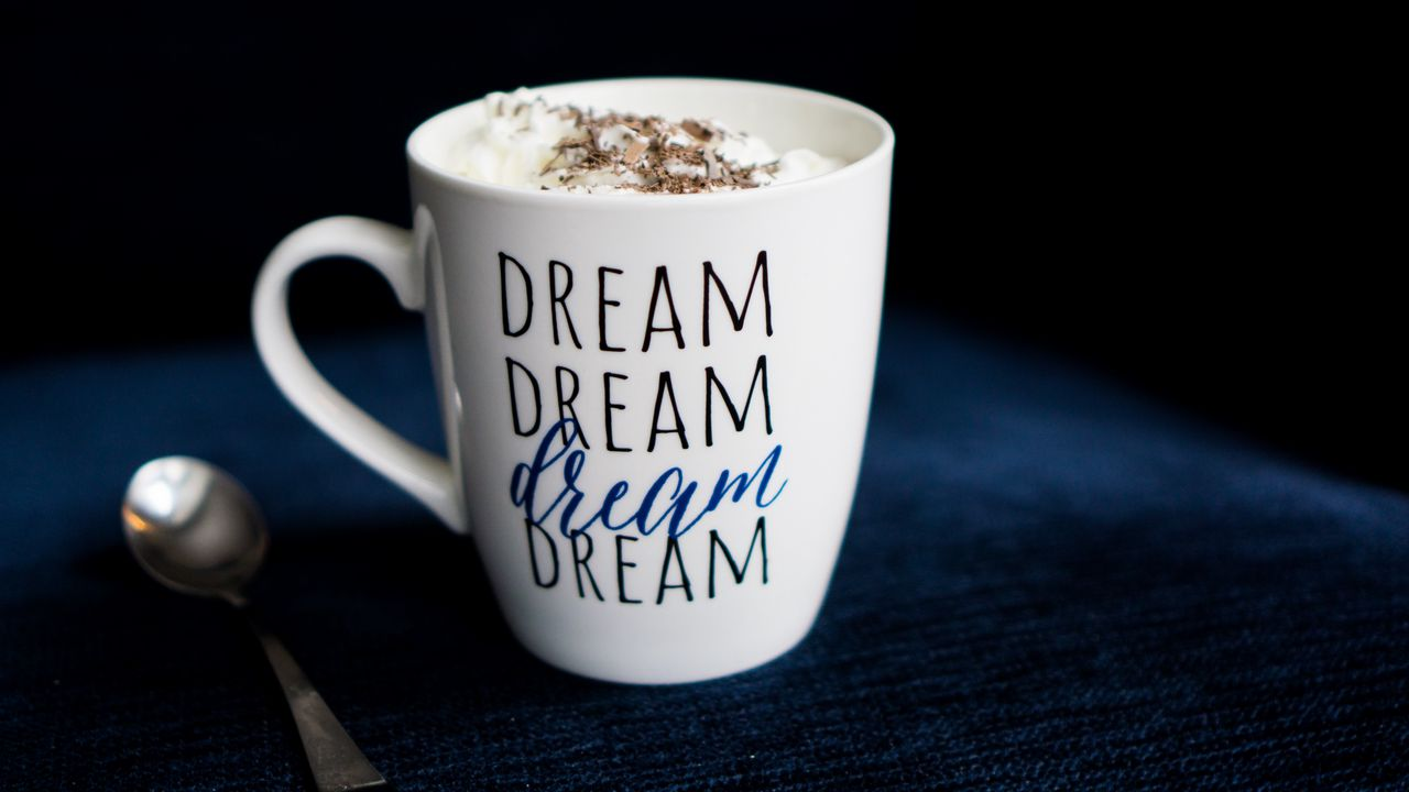 Wallpaper mug, inscription, dream