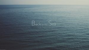 Preview wallpaper sea, nostalgia, lettering, text, blue