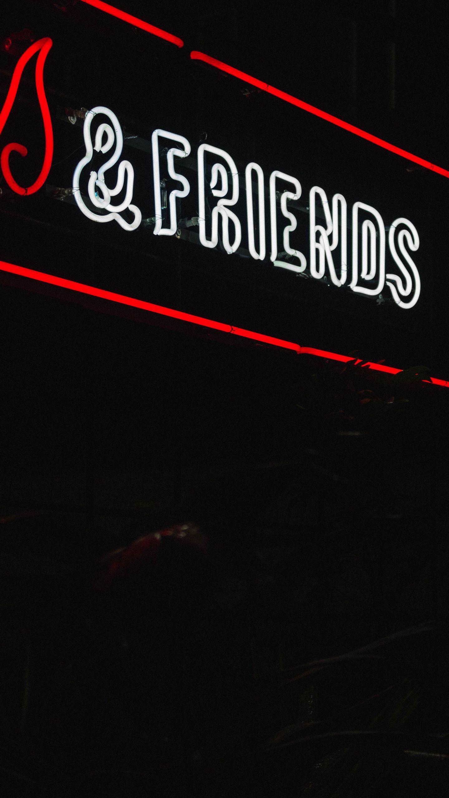 1440x2560 Wallpaper friends, inscription, neon, backlight, dark