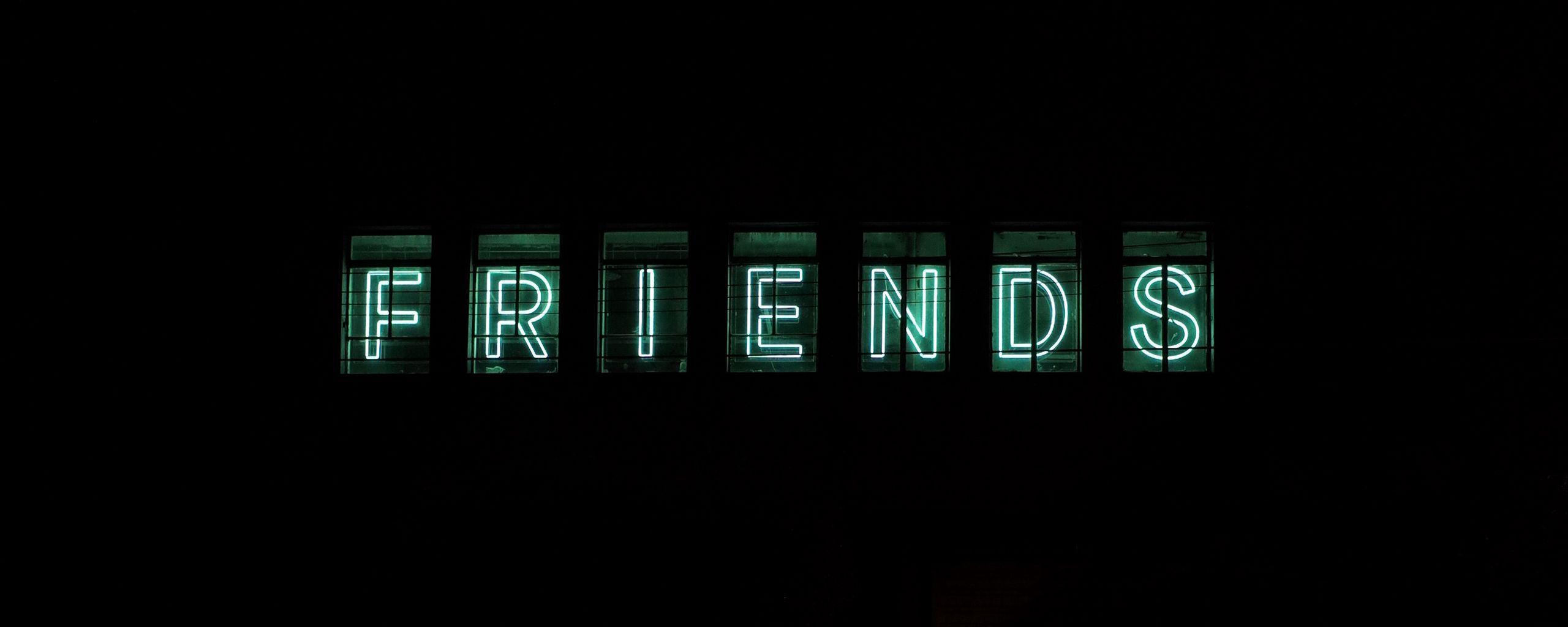 2560x1024 Wallpaper friends, inscription, neon, backlight, dark, letters