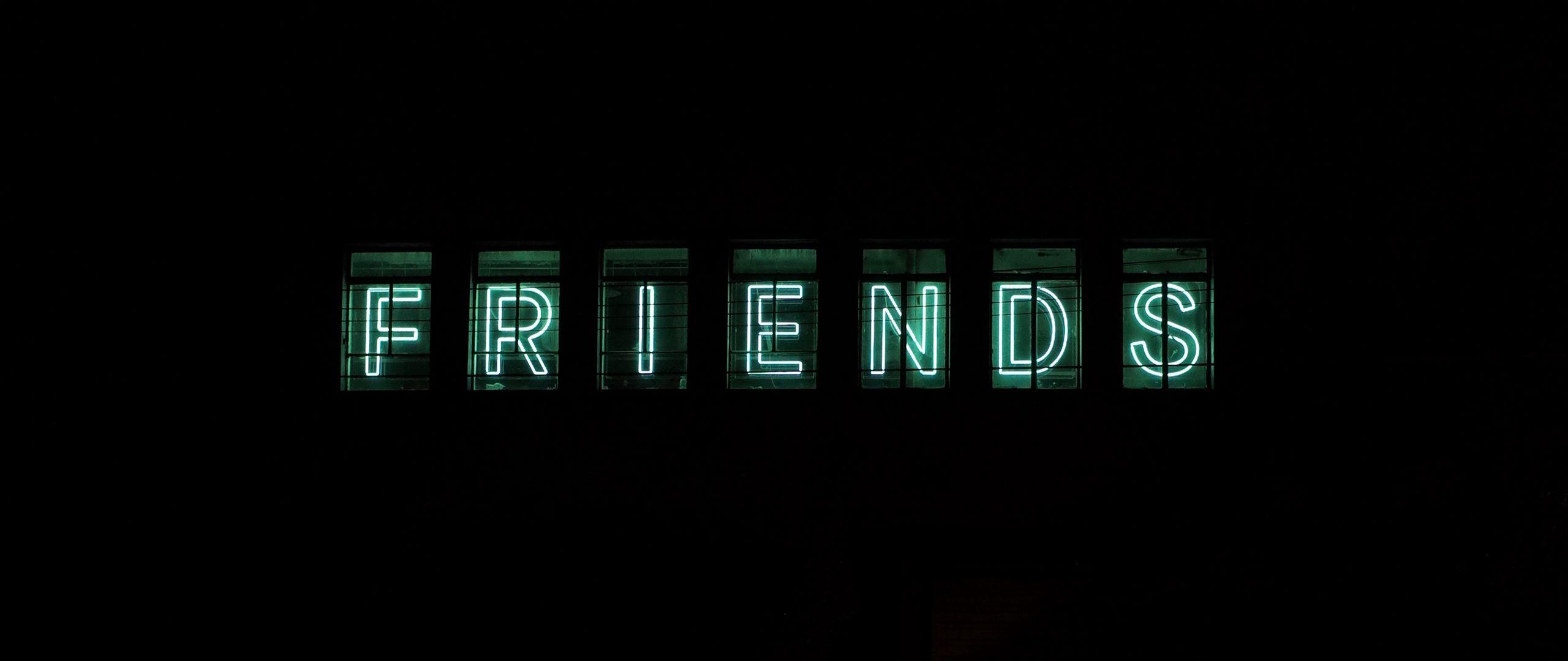 2560x1080 Wallpaper friends, inscription, neon, backlight, dark, letters