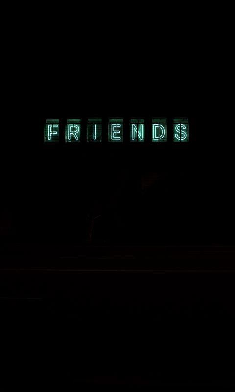 480x800 Wallpaper friends, inscription, neon, backlight, dark, letters