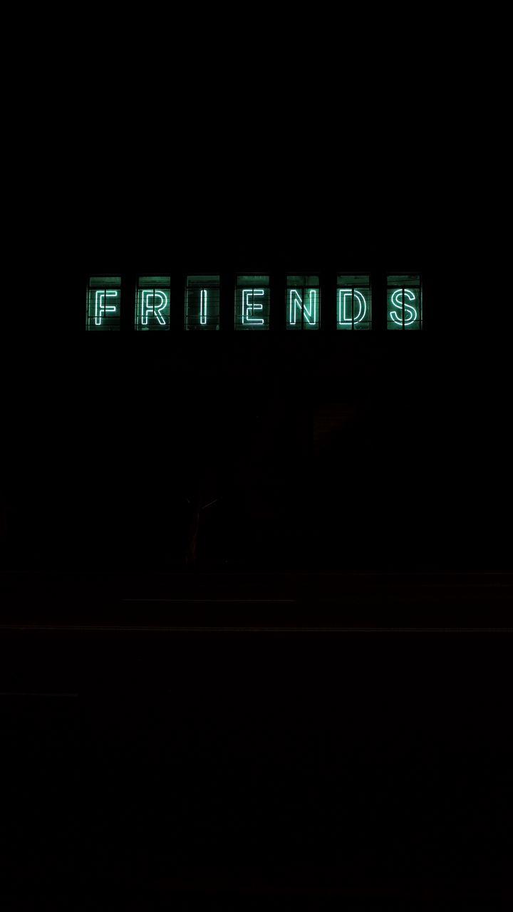 720x1280 Wallpaper friends, inscription, neon, backlight, dark, letters