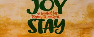 Preview wallpaper joy, motivation, feelings, emotions, inscription