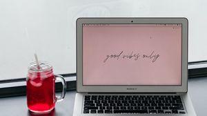 Preview wallpaper macbook, laptop, cup, drink, inscription, words