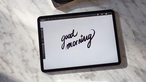 Preview wallpaper morning, tablet, inscription, phrase, text