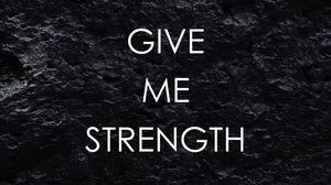 Preview wallpaper motivation, strength, patience, inscription, phrase