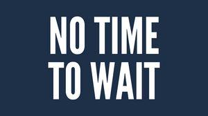Preview wallpaper motivation, time, wait, inscription, phrase
