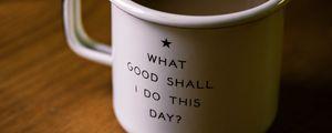Preview wallpaper mug, inscription, motivation, drink