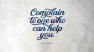 Preview wallpaper proverb, complain, help, wisdom