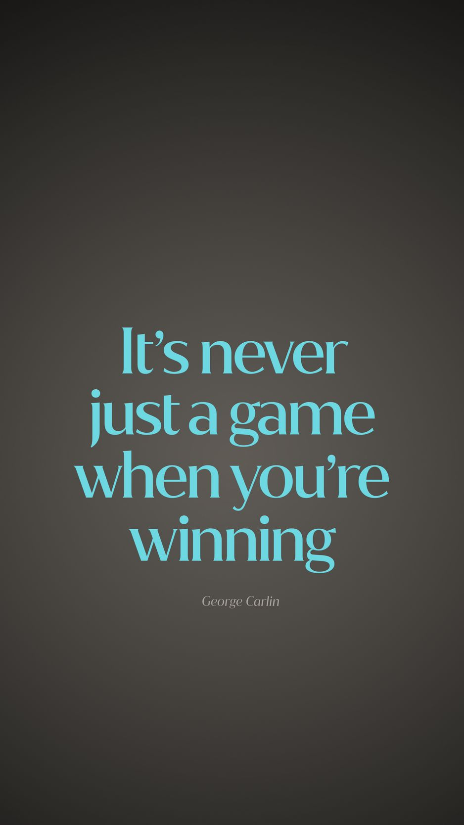 938x1668 Wallpaper quote, game, winning, saying, phrase
