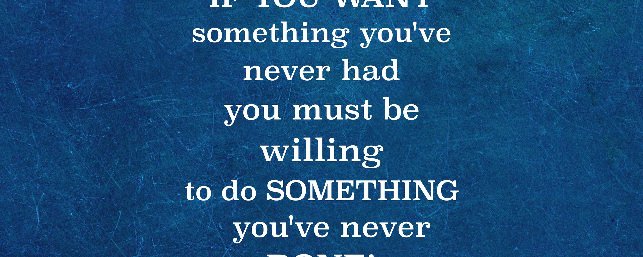 2560x1024 Wallpaper quote, inscription, motivation, inspiration, text, words