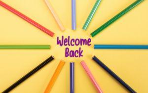 Preview wallpaper return, phrase, words, school, pencils, colorful