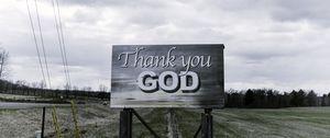 Preview wallpaper sign, gratitude, god, inscription, phrase, words
