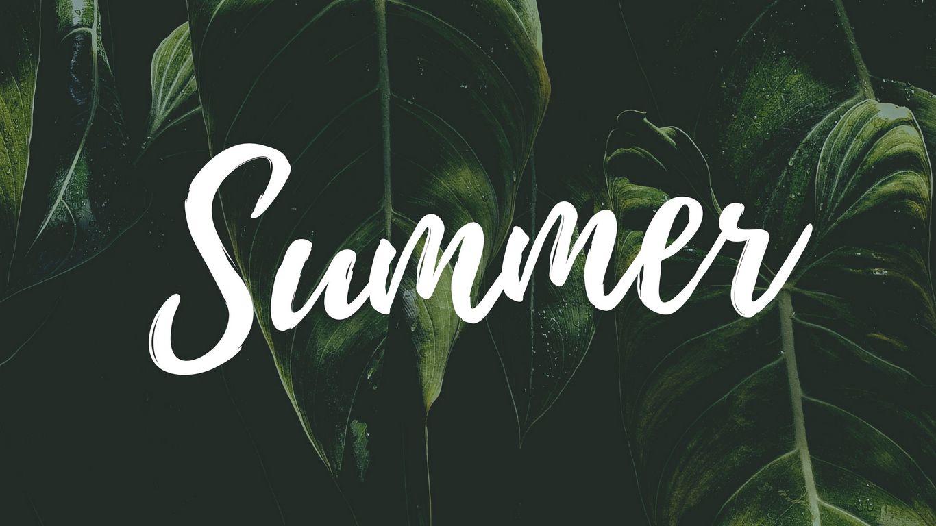 1366x768 Wallpaper summer, word, inscription, text, leaves