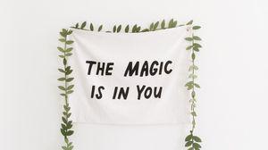 Preview wallpaper text, minimalism, magic, motivation